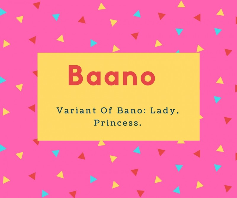 What Is Baano Name Meaning In Urdu Baano Meaning Is