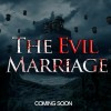The Evil Marriage 1