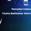 Ramadan Calender 2019  Chatta Bakhtawar Sehri Iftaar Time Table