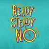 Ready Steady No 1