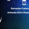 Ramadan Calender 2019 Arifwala Sehri Iftaar Time Table