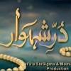 Durr-e-Shehwar - Full Drama Information