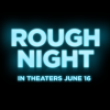 Rough Night 13