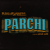 Parchi Movie - Complete Information