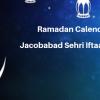 Ramadan Calender 2019 Jacobabad Sehri Iftaar Time Table