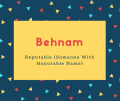 Behnam Name Meaning Reputable (Someone With Honorable Name)