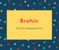 Brahin Name Meaning Proofs (Arguments)