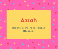 Azrah Name Meaning Beautiful Pearl In Jannah (Heaven)
