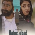 Balochabad - Full Movie Information