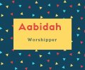 Aabidah Name Meaning