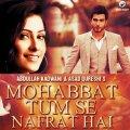 Mohabbat Tum Se Nafrat Hai - Poster