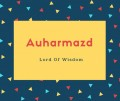 Auharmazd Name Meaning Lord Of Wisdom