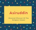 Asiruddin Name Meaning Honored (Person) Of The Religion (Islam)