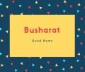Busharat Name Meaning Good News
