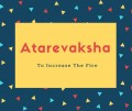 Atarevaksha Name Meaning To Increase The Fire