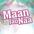 Maan Jao Na Poster
