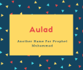 Aulad Name Meaning Another Name Children, Offspring