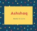 Ashshaq Name Meaning Madly In Love