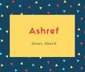 Ashref Name Meaning Of Great, Sharif
