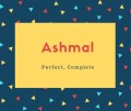 Ashmal Name Meaning Of Perfect, Complete