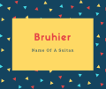 Bruhier Name Meaning Name Of A Sultan