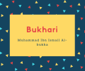 Bukhari Name Meaning Muhammad Ibn Ismail Al-bukha