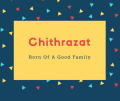 Chithrazat Name Meaning Born Of A Good Family