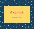 Avginak Name Meaning Glass, Mirror