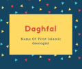 Daghfal Name Meaning Name Of First Islamic Geologist