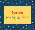 Busraq Name Meaning Yellow Ruby Called Pukhraj, In India