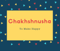 Chakhshnusha Name Meaning To Make Happy