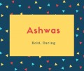 Ashwas Name Meaning Bold, Daring