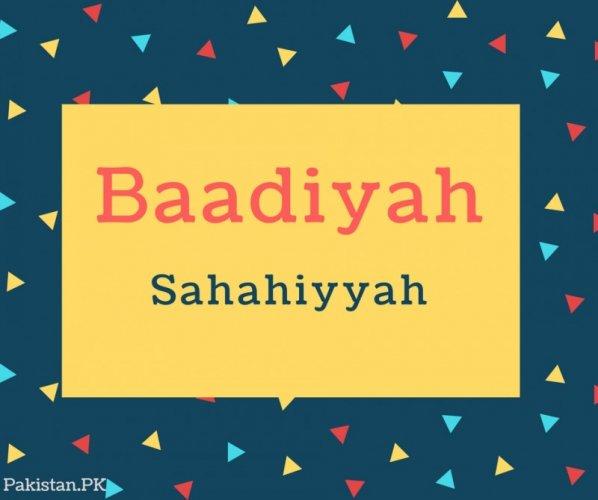 Baadiyah Name Meaning Sahahiyyah