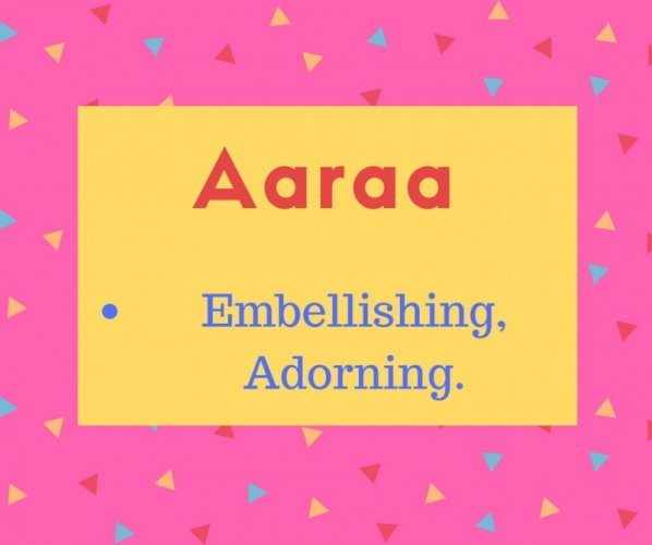 Aaraa meaning Embellishing, Adorning..jpg