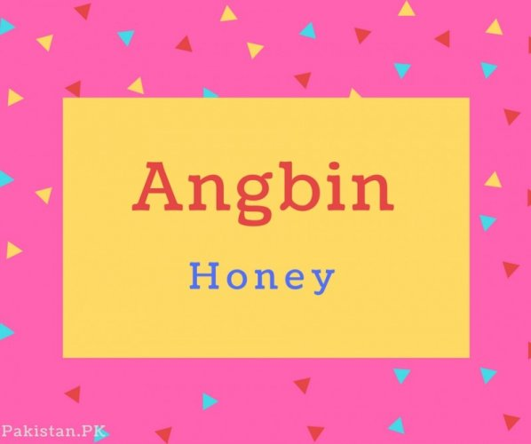 Angbin Name Meaning Honey