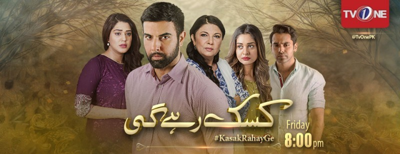 Kasak Rahay Ge TV One Drama, Cast, Timings, And Schedule