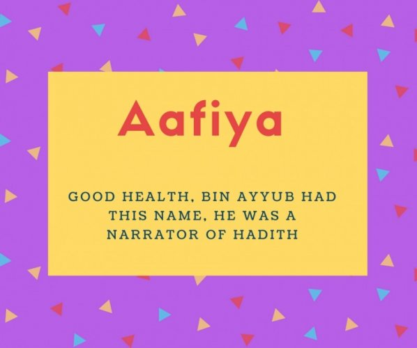 Aafiya Name Meaning