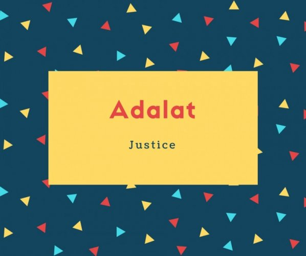 Adalat Name Meaning Justice