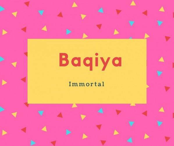 Baqiya Name Meaning Immortal