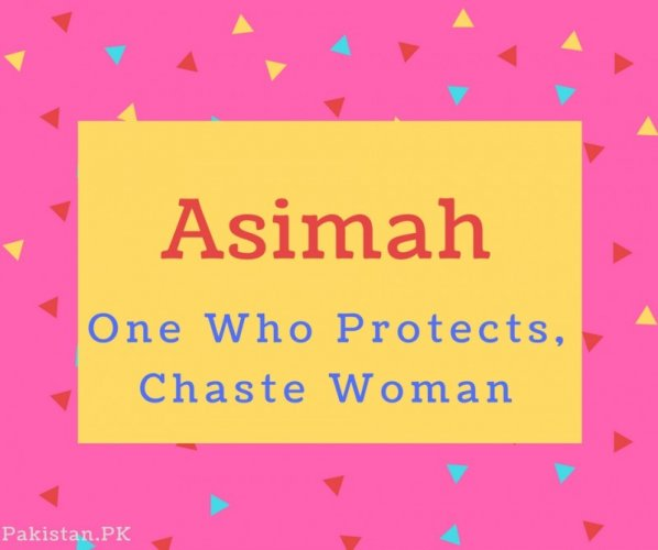 What is Asimah Name Meaning In Urdu - Asimah Meaning is نیک