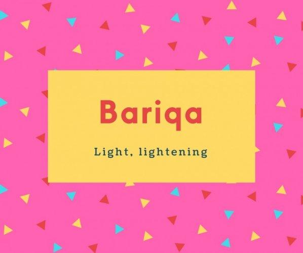 Bariqa Name Meaning Light, lightening