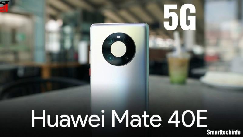 Huawei Mate 40E - Price, Specs, Review, Coparison