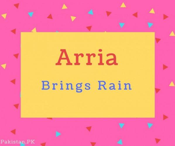 Arria name Meaning Brings rain