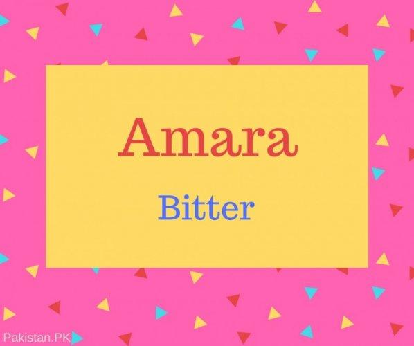 Amara Name Meaning Bitter.