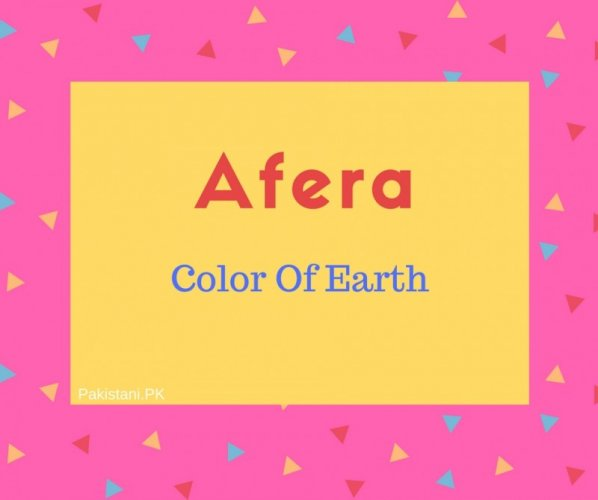 Afera name meaning Color Of Earth.