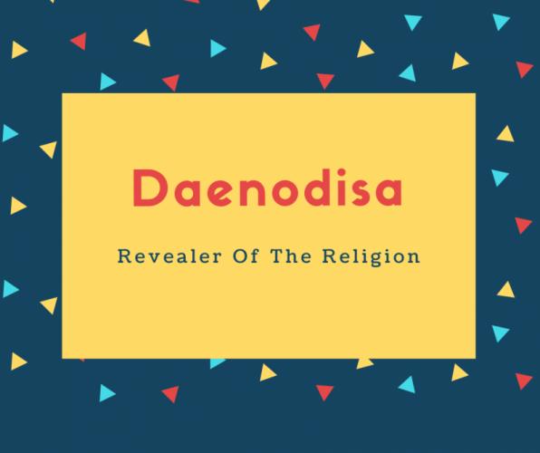 Daenodisa Name Meaning Revealer Of The Religion