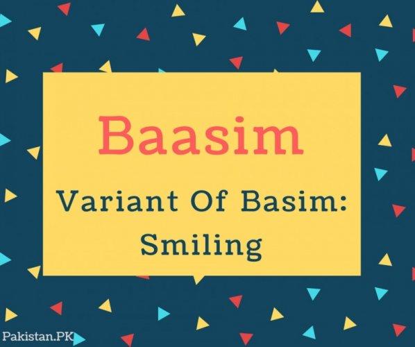 Baasim Name Meaning Variant Of Basim- Smiling