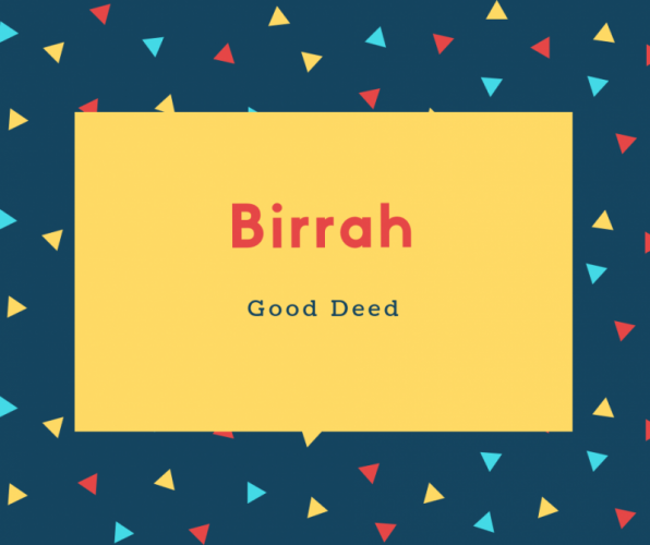Birrah Name Meaning Good Deed