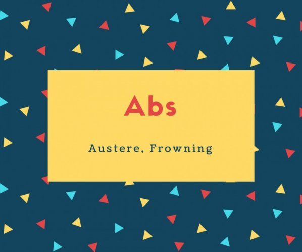 Abs Name Meaning Austere, Frowning