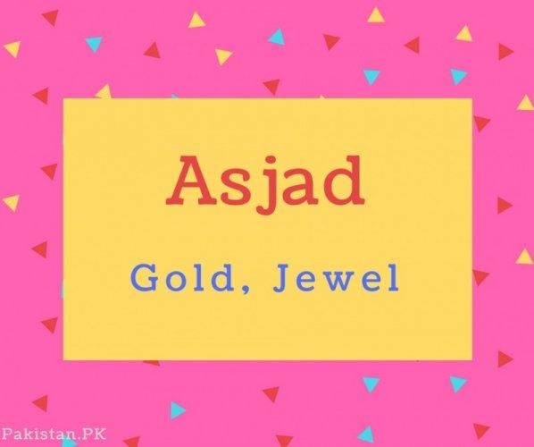 Asjad name Meaning Gold, Jewel.